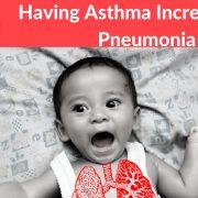 pneumonia children with asthma