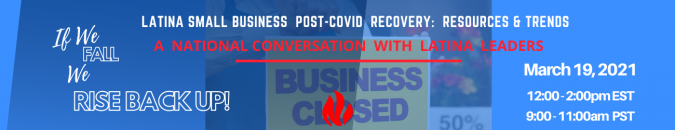 National conversation with Latina Leaders, post-covid economic crisis, small business recovery