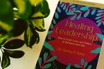 Healing Leadership